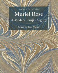 Simon Olding: Muriel Rose: A Modern Crafts Legacy