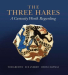 Tom Greeves: The Three Hares: A Curiosity Worth Regarding