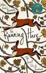 John Lewis-Stempel: The Running Hare: The secret life of farmland