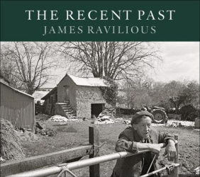 James Ravilious: Recent Past, The