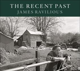 James Ravilious: Recent Past, The