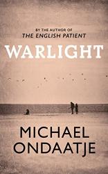 Michael Ondaatje: Warlight