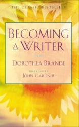Dorothea Brande: Becoming a Writer