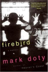 Mark Doty: Firebirds
