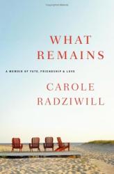 Carole Radziwill: What Remains