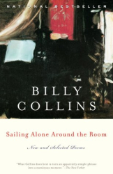 Billy Collins: Sailing Alone Around the Room
