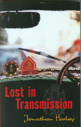 Jonathan Harley: Lost in Transmission