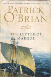 Patrick O'Brian: The Letter of Marque