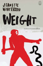Jeanette Winterson: Weight: The Myth of Atlas and Heracles