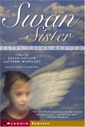 : Swan Sister: Re-told Fairy Tales 2