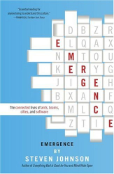 : Emergence: The Connected Lives of Ants, Brains, Cities, and Software