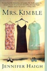 Jennifer Haigh: Mrs. Kimble