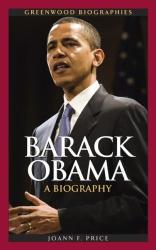 Joann F. Price: Barack Obama: A Biography