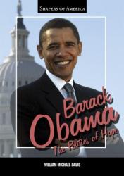 William Michael Davis: Barack Obama: The Politics of Hope