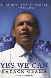 Garen Thomas: Yes We Can : Barack Obama