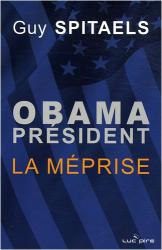 Guy Spitaels: Obama président : La méprise