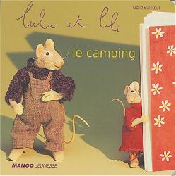 Odile Bailloeul: Lulu et Lili : Le camping
