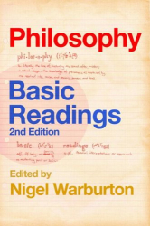 Nigel Warburton: Philosophy: Basic Readings
