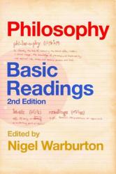 Nigel Warburton: Philosophy: Basic Readings