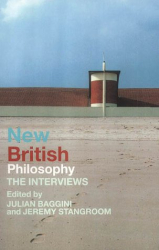 ed. Julian Baggini: New British Philosophy