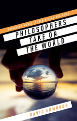 : Philosophers Take On the World