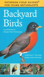 Karen Stray Nolting: Backyard Birds (Peterson Field Guides® for Young Naturalists)