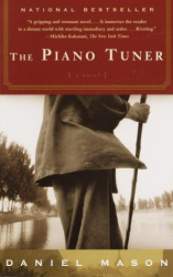 Daniel Mason: The Piano Tuner: A Novel