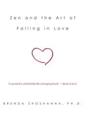 Brenda Shoshanna: Zen and the Art of Falling in Love