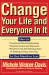 Michele Weiner Davis: Change Your Life and Everyone In It: How To: