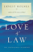 Ernest Holmes: Love and Law