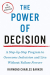 Raymond Charles Barker: The Power of Decision: A Step-by-Step Program to Overcome Indecision and Live Without Failure Forever (Tarcher Master Mind Editions)