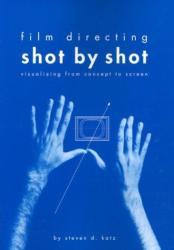 Steven Katz: Film Directing: Shot by Shot
