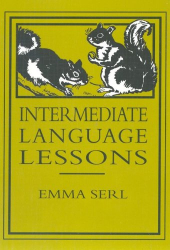 Emma Serl: Intermediate Language Lessons