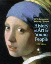 Anthony F. Janson: History of Art for Young People (Trade Version) (5th Edition)