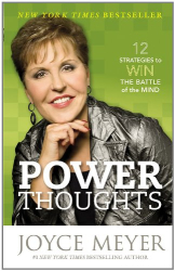 Joyce Meyer: Power Thoughts: 12 Strategies to Win the Battle of the Mind