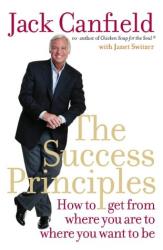Jack Canfield: The Success Principles