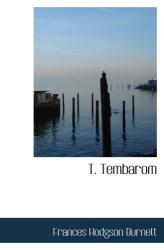 Frances Hodgson Burnett: T. Tembarom