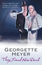 Georgette Heyer: They Found Him Dead