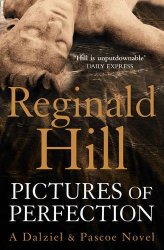 Reginald Hill: Pictures of Perfection