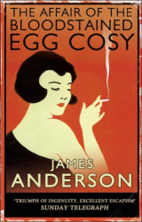 James Anderson: The Affair of the Bloodstained Egg Cosy