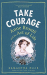 Samantha Ellis: Take Courage: Anne Bronte and the Art of Life