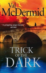 Val McDermid: Trick Of The Dark
