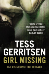 Tess Gerritsen: Girl Missing