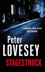 Peter Lovesey: Stagestruck: 11 (Peter Diamond Mystery)