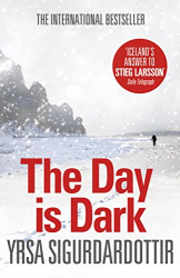 Yrsa Sigurdardottir: The Day is Dark