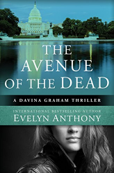 Evelyn Anthony: The Avenue of the Dead (The Davina Graham Thrillers)