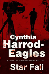 Cynthia Harrod-Eagles: Star Fall: a Bill Slider Mystery)
