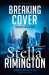 Stella Rimington: Breaking Cover (Liz Carlyle 9)