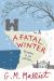 G M Malliet: A Fatal Winter (Max Tudor)