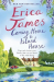 Erica James: Coming Home to Island House
